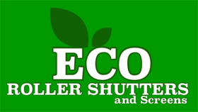 Eco Roller Shutters & Screens